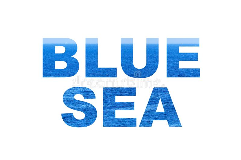 Blue sea word. Blue sea word, clipping mask style, on white background royalty free illustration