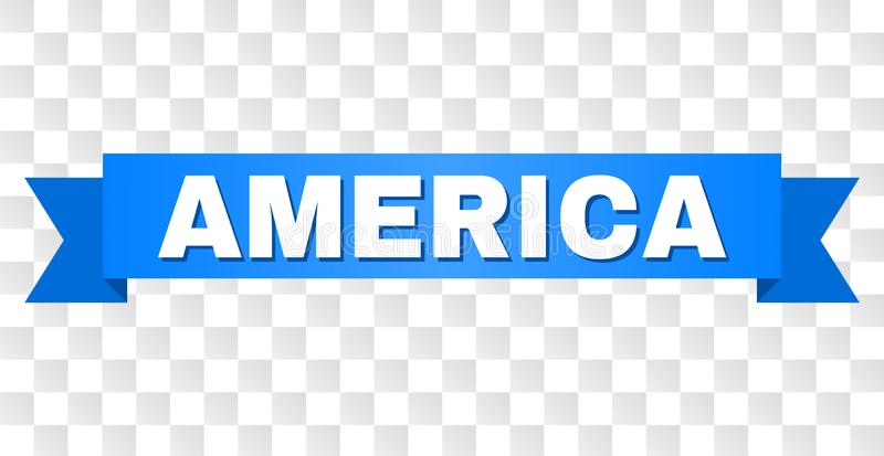 Blue Stripe with AMERICA Caption. AMERICA text on a ribbon. Designed with white caption and blue stripe. Vector banner with AMERICA tag on a transparent stock illustration