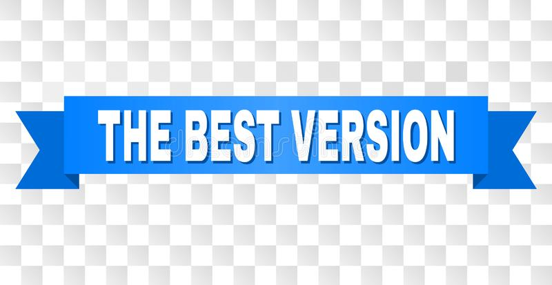 Blue Stripe with THE BEST VERSION Text vector illustration