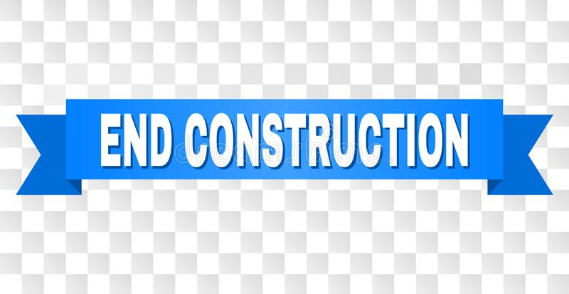 Blue Stripe with END CONSTRUCTION Caption. END CONSTRUCTION text on a ribbon. Designed with white caption and blue tape. Vector banner with END CONSTRUCTION tag stock illustration