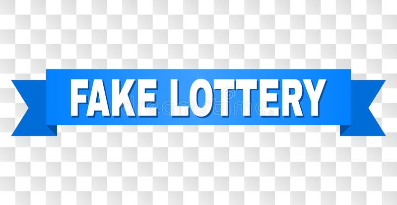 Blue Stripe with FAKE LOTTERY Caption. FAKE LOTTERY text on a ribbon. Designed with white caption and blue stripe. Vector banner with FAKE LOTTERY tag on a stock illustration