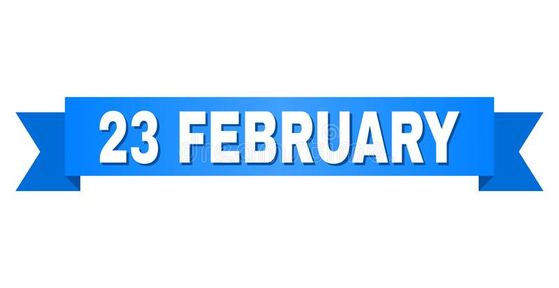 Blue Stripe with 23 FEBRUARY Caption. 23 FEBRUARY text on a ribbon. Designed with white caption and blue stripe. Vector banner with 23 FEBRUARY tag royalty free illustration