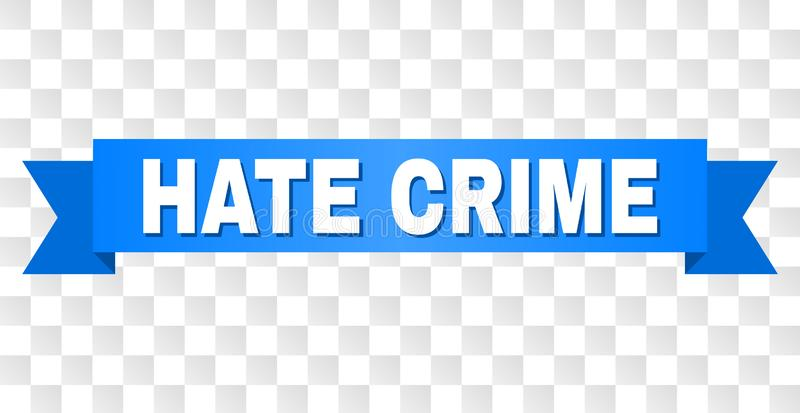 Blue Stripe with HATE CRIME Caption. HATE CRIME text on a ribbon. Designed with white caption and blue stripe. Vector banner with HATE CRIME tag on a transparent stock illustration