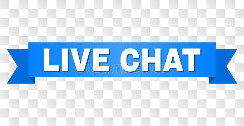 Blue Stripe with LIVE CHAT Caption. LIVE CHAT text on a ribbon. Designed with white caption and blue stripe. Vector banner with LIVE CHAT tag on a transparent royalty free illustration