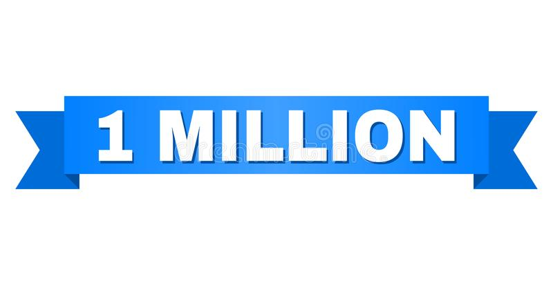 Blue Stripe with 1 MILLION Caption. 1 MILLION text on a ribbon. Designed with white caption and blue stripe. Vector banner with 1 MILLION tag vector illustration