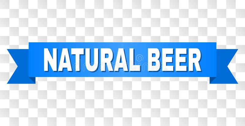Blue Stripe with NATURAL BEER Caption. NATURAL BEER text on a ribbon. Designed with white caption and blue stripe. Vector banner with NATURAL BEER tag on a royalty free illustration