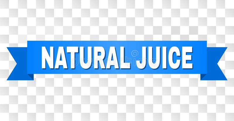 Blue Stripe with NATURAL JUICE Caption. NATURAL JUICE text on a ribbon. Designed with white caption and blue tape. Vector banner with NATURAL JUICE tag on a vector illustration
