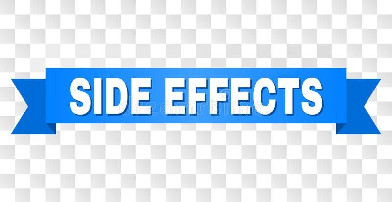 Blue Stripe with SIDE EFFECTS Title. SIDE EFFECTS text on a ribbon. Designed with white caption and blue tape. Vector banner with SIDE EFFECTS tag on a stock illustration