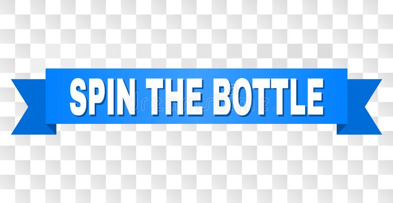 Blue Stripe with SPIN THE BOTTLE Caption. SPIN THE BOTTLE text on a ribbon. Designed with white caption and blue tape. Vector banner with SPIN THE BOTTLE tag on royalty free illustration