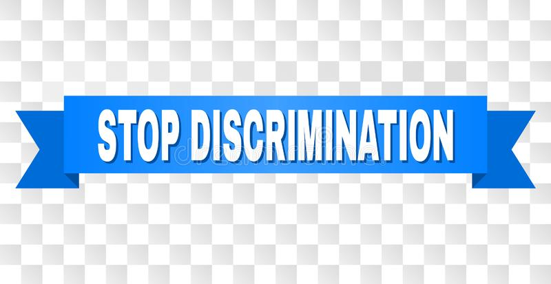 Blue Stripe with STOP DISCRIMINATION Text. STOP DISCRIMINATION text on a ribbon. Designed with white title and blue tape. Vector banner with STOP DISCRIMINATION vector illustration
