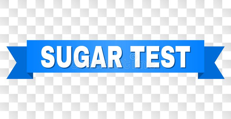 Blue Stripe with SUGAR TEST Caption. SUGAR TEST text on a ribbon. Designed with white caption and blue stripe. Vector banner with SUGAR TEST tag on a transparent stock illustration