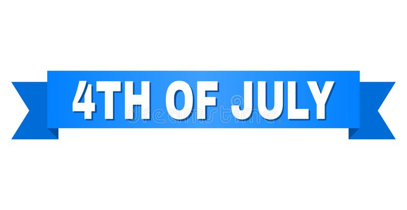 Blue Stripe with 4TH OF JULY Caption. 4TH OF JULY text on a ribbon. Designed with white caption and blue stripe. Vector banner with 4TH OF JULY tag royalty free illustration