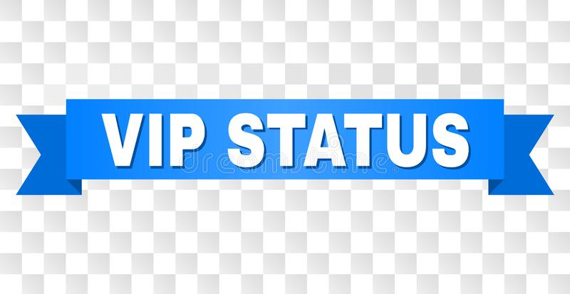 Blue Stripe with VIP STATUS Caption. VIP STATUS text on a ribbon. Designed with white caption and blue tape. Vector banner with VIP STATUS tag on a transparent royalty free illustration