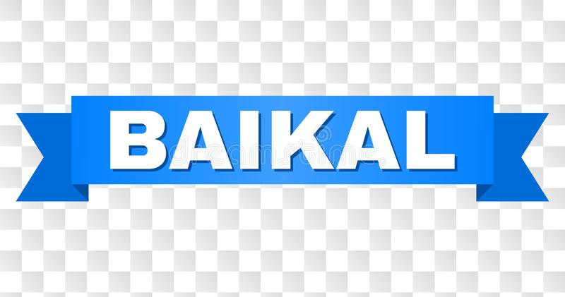 Blue Tape with BAIKAL Title. BAIKAL text on a ribbon. Designed with white title and blue tape. Vector banner with BAIKAL tag on a transparent background royalty free illustration