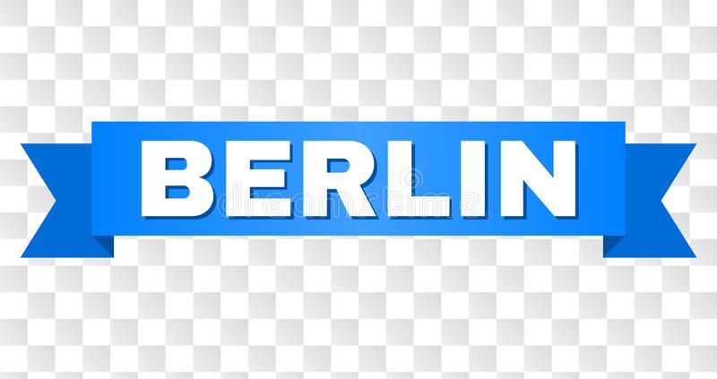 Blue Tape with BERLIN Text. BERLIN text on a ribbon. Designed with white caption and blue tape. Vector banner with BERLIN tag on a transparent background stock illustration
