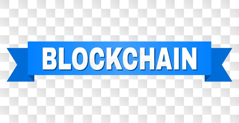 Blue Tape with BLOCKCHAIN Title. BLOCKCHAIN text on a ribbon. Designed with white caption and blue tape. Vector banner with BLOCKCHAIN tag on a transparent stock illustration