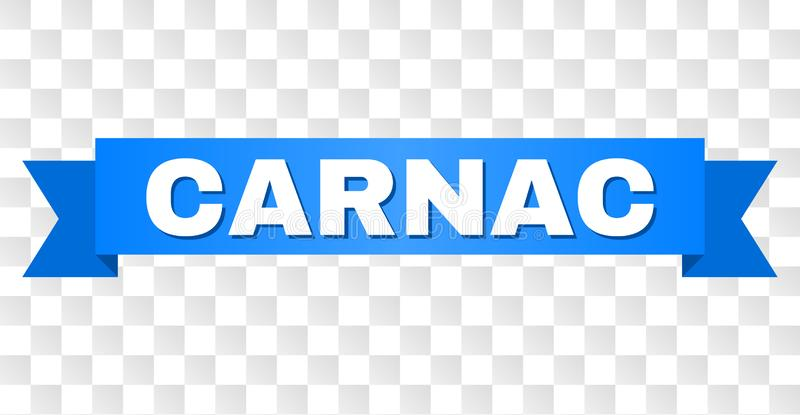Blue Tape with CARNAC Text. CARNAC text on a ribbon. Designed with white caption and blue stripe. Vector banner with CARNAC tag on a transparent background royalty free illustration