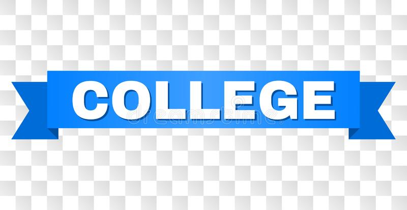 Blue Tape with COLLEGE Text. COLLEGE text on a ribbon. Designed with white caption and blue tape. Vector banner with COLLEGE tag on a transparent background royalty free illustration