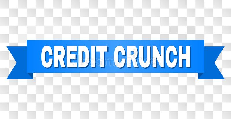 Blue Tape with CREDIT CRUNCH Text. CREDIT CRUNCH text on a ribbon. Designed with white caption and blue tape. Vector banner with CREDIT CRUNCH tag on a stock illustration