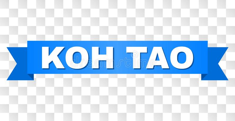 Blue Tape with KOH TAO Text. KOH TAO text on a ribbon. Designed with white caption and blue tape. Vector banner with KOH TAO tag on a transparent background stock illustration