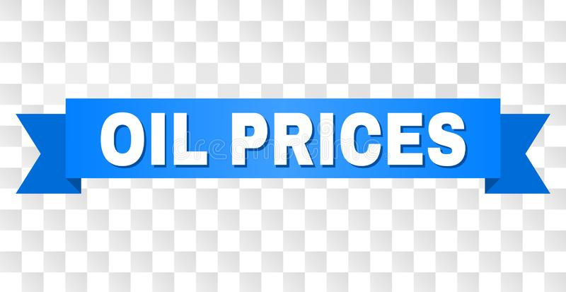 Blue Tape with OIL PRICES Caption. OIL PRICES text on a ribbon. Designed with white caption and blue tape. Vector banner with OIL PRICES tag on a transparent stock illustration
