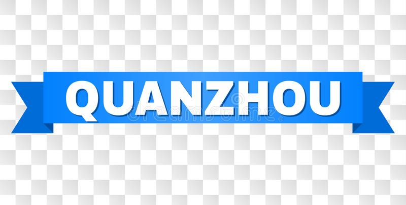 Blue Tape with QUANZHOU Caption. QUANZHOU text on a ribbon. Designed with white caption and blue stripe. Vector banner with QUANZHOU tag on a transparent vector illustration