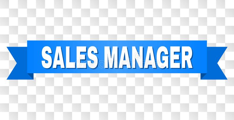 Blue Tape with SALES MANAGER Caption. SALES MANAGER text on a ribbon. Designed with white caption and blue tape. Vector banner with SALES MANAGER tag on a vector illustration