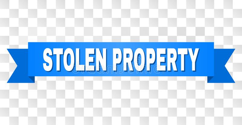 Blue Tape with STOLEN PROPERTY Caption. STOLEN PROPERTY text on a ribbon. Designed with white caption and blue stripe. Vector banner with STOLEN PROPERTY tag on stock illustration