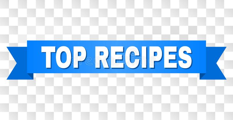 Blue Tape with TOP RECIPES Caption. TOP RECIPES text on a ribbon. Designed with white caption and blue tape. Vector banner with TOP RECIPES tag on a transparent vector illustration