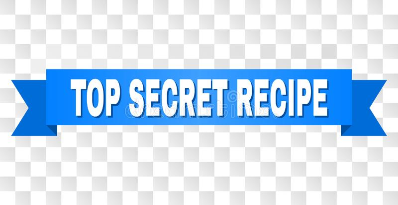 Blue Tape with TOP SECRET RECIPE Caption. TOP SECRET RECIPE text on a ribbon. Designed with white caption and blue stripe. Vector banner with TOP SECRET RECIPE vector illustration