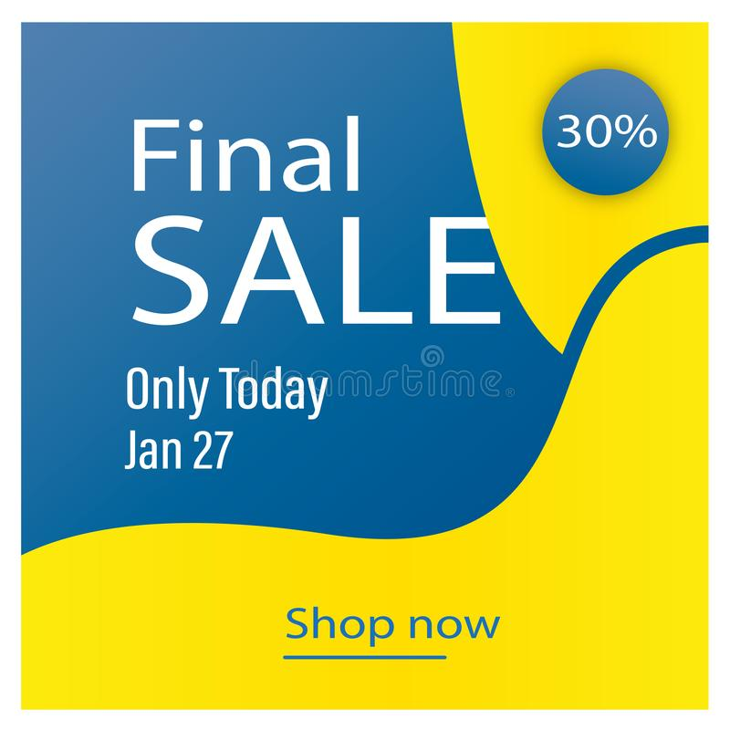 Blue yellow abstract background. Only today Final Sale banner template design. Big sale special offer. Special offer banner for royalty free illustration