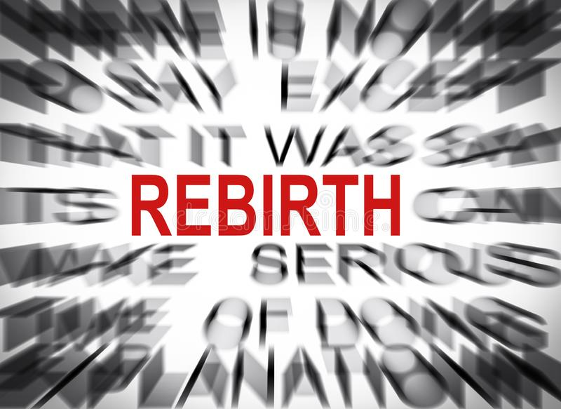 Blured text with focus on REBIRTH stock photo
