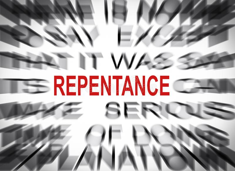 Blured text with focus on REPENTANCE stock photography