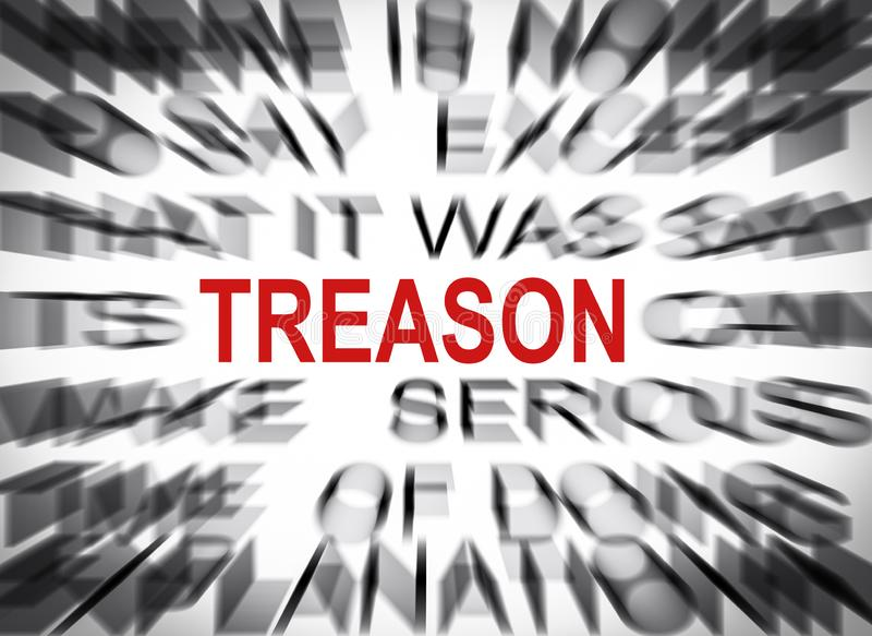 Blured text with focus on TREASON stock images