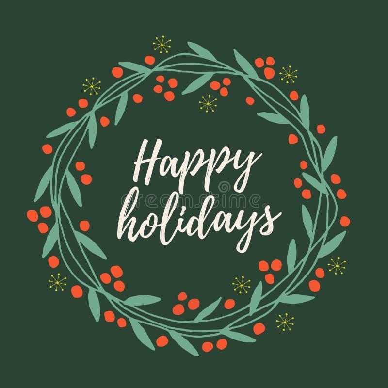 Boże Narodzenia i nowego roku ` s wianek z gałązek, liści i czerwieni jagod z słowo Szczęśliwymi wakacjami na zielonym tle, ilustracja wektor