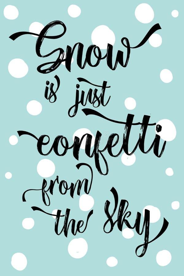 Bożenarodzeniowy nowożytny kaligrafia śnieg jest właśnie confetti od nieba! royalty ilustracja