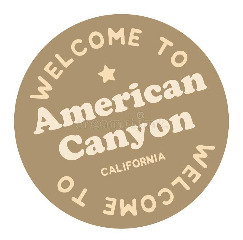 Boa vinda à garganta americana Califórnia ilustração do vetor