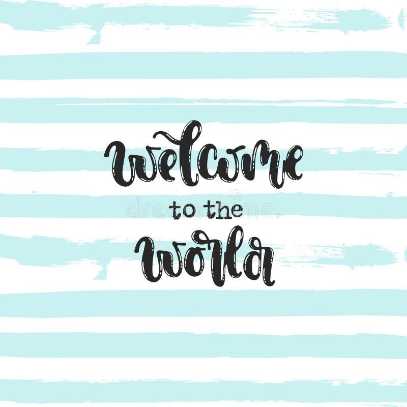 Boa vinda ao mundo ilustração stock