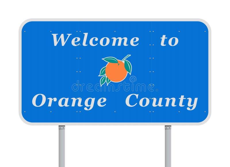 Boa vinda ao sinal de estrada do Condado de Orange ilustração do vetor