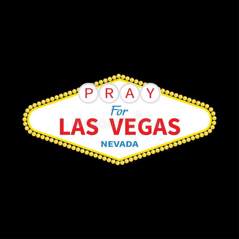 Boa vinda ao sinal de Las Vegas Rezar para LV Nevada 1º de outubro de 2017 Tributo às vítimas do tiro da massa do ataque do terro ilustração royalty free