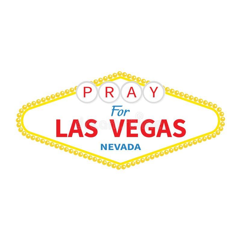 Boa vinda ao sinal de Las Vegas Rezar para LV Nevada Tributo às vítimas do tiro da massa do ataque do terrorismo 1º de outubro de ilustração royalty free