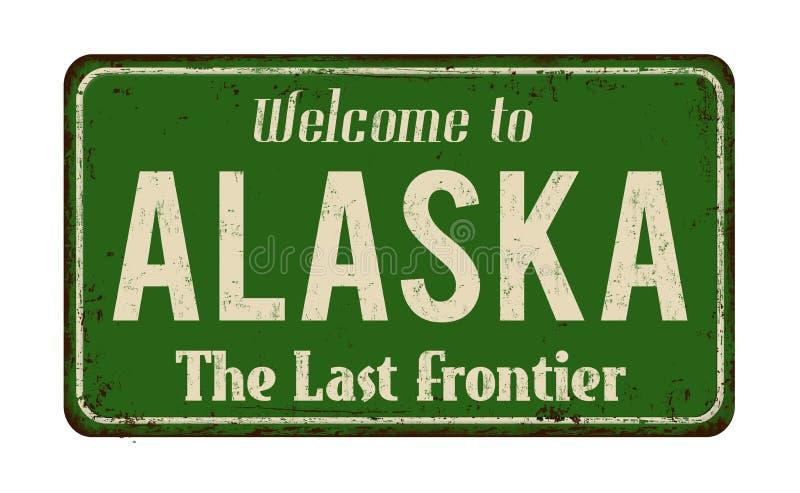 Boa vinda ao sinal oxidado do metal do vintage de Alaska ilustração do vetor