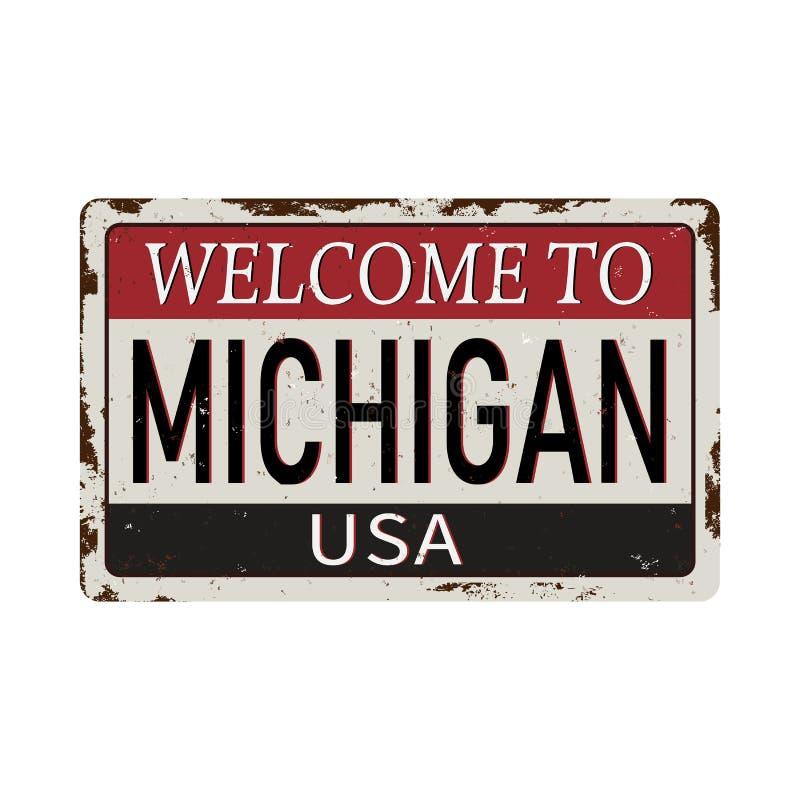 Boa vinda ao sinal oxidado em um fundo branco, ilustração do metal do vintage de Michigan do vetor ilustração royalty free