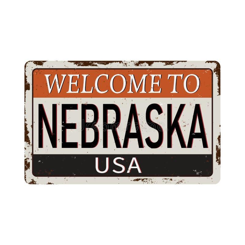 Boa vinda ao sinal oxidado em um fundo branco, ilustração do metal do vintage de Nebraska do vetor ilustração royalty free