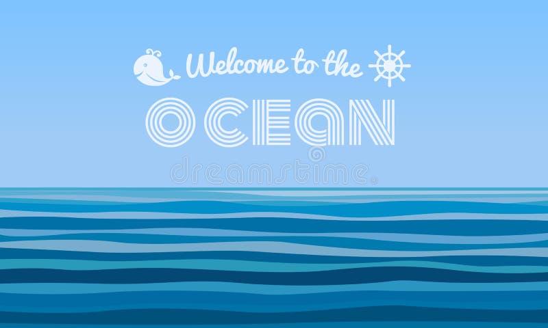 Boa vinda ao texto do oceano no projeto abstrato do vetor do fundo das ondas de água azul ilustração stock