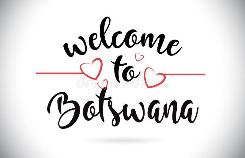 Boa vinda de Botswana ao texto do vetor da mensagem com os corações vermelhos do amor doentes ilustração royalty free