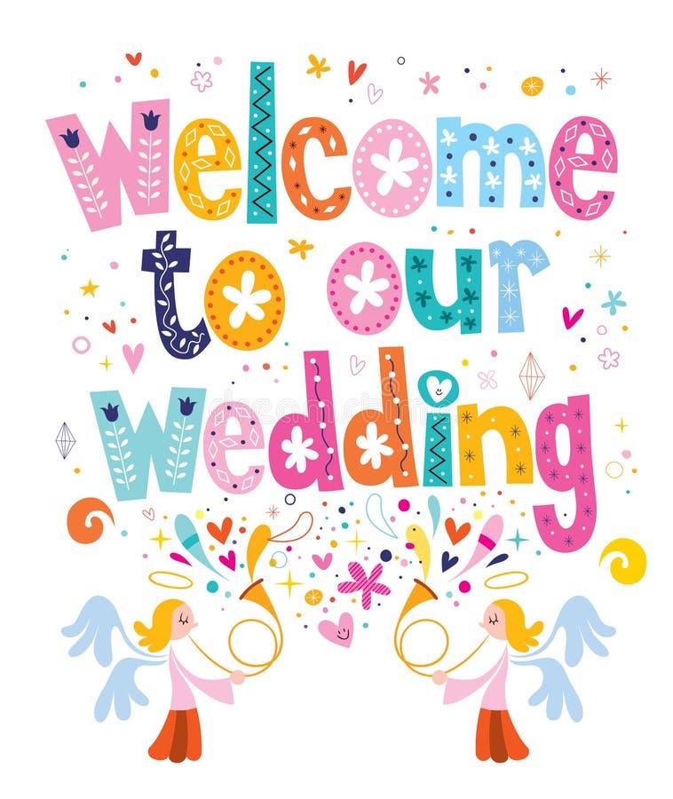 Boa vinda a nosso projeto de rotulação da tipografia do casamento ilustração do vetor