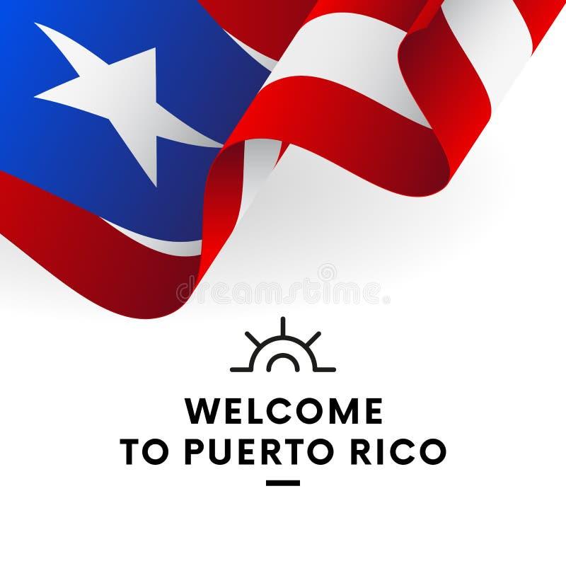 Boa vinda a Porto Rico Bandeira de Puerto Rico Projeto patriótico Vetor ilustração do vetor
