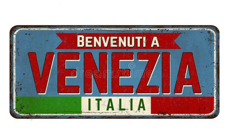 Boa vinda a Veneza na língua italiana, sinal oxidado do metal do vintage ilustração royalty free