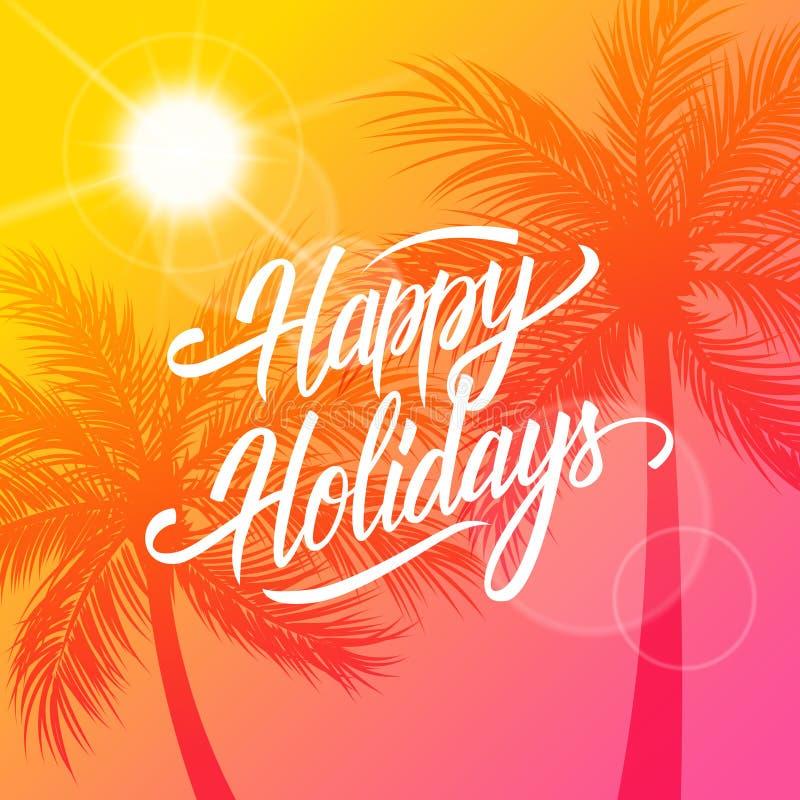Boas festas cartão Fundo do verão com projeto caligráfico do texto da rotulação e silhueta das palmeiras ilustração stock
